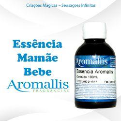 Essência Mamãe Bebe 100 ml – Hidrossolúvel – Inspiração Olfativa : Mamãe Bebe